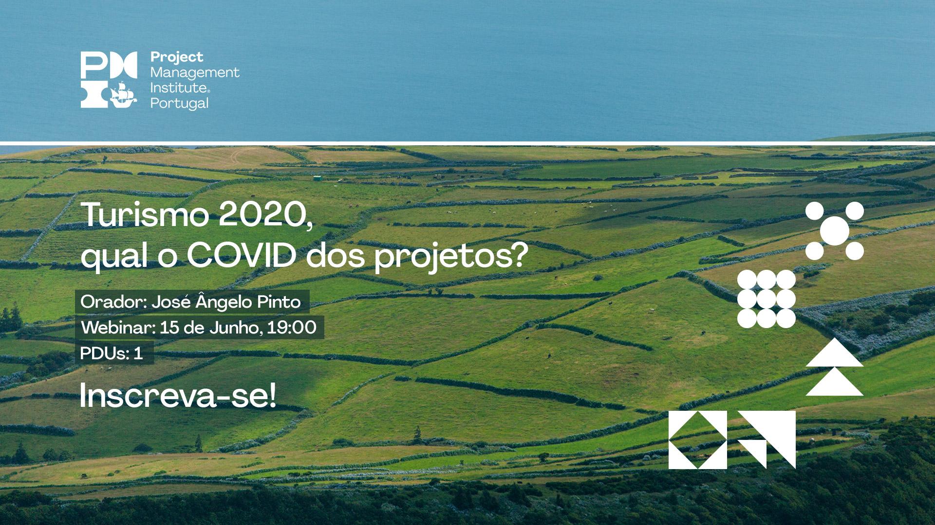 Turismo 2020, qual o COVID dos projectos?